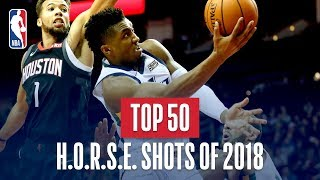 NBA's Top 50 H.O.R.S.E Shots Of 2018