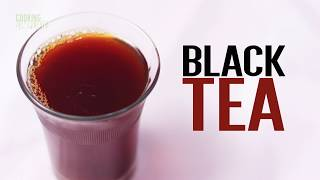 How To Make  Perfect Homemade Black Tea by Cooking Simplified