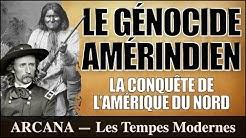 Le Génocide des Amérindiens - L'Histoire abrégée