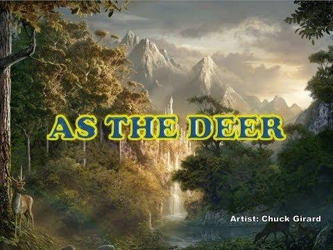 As the Deer - Chuck Girard (with Lyrics)