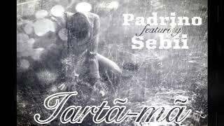 Padrino feat Sebii - Iarta-ma (Official Music Video)