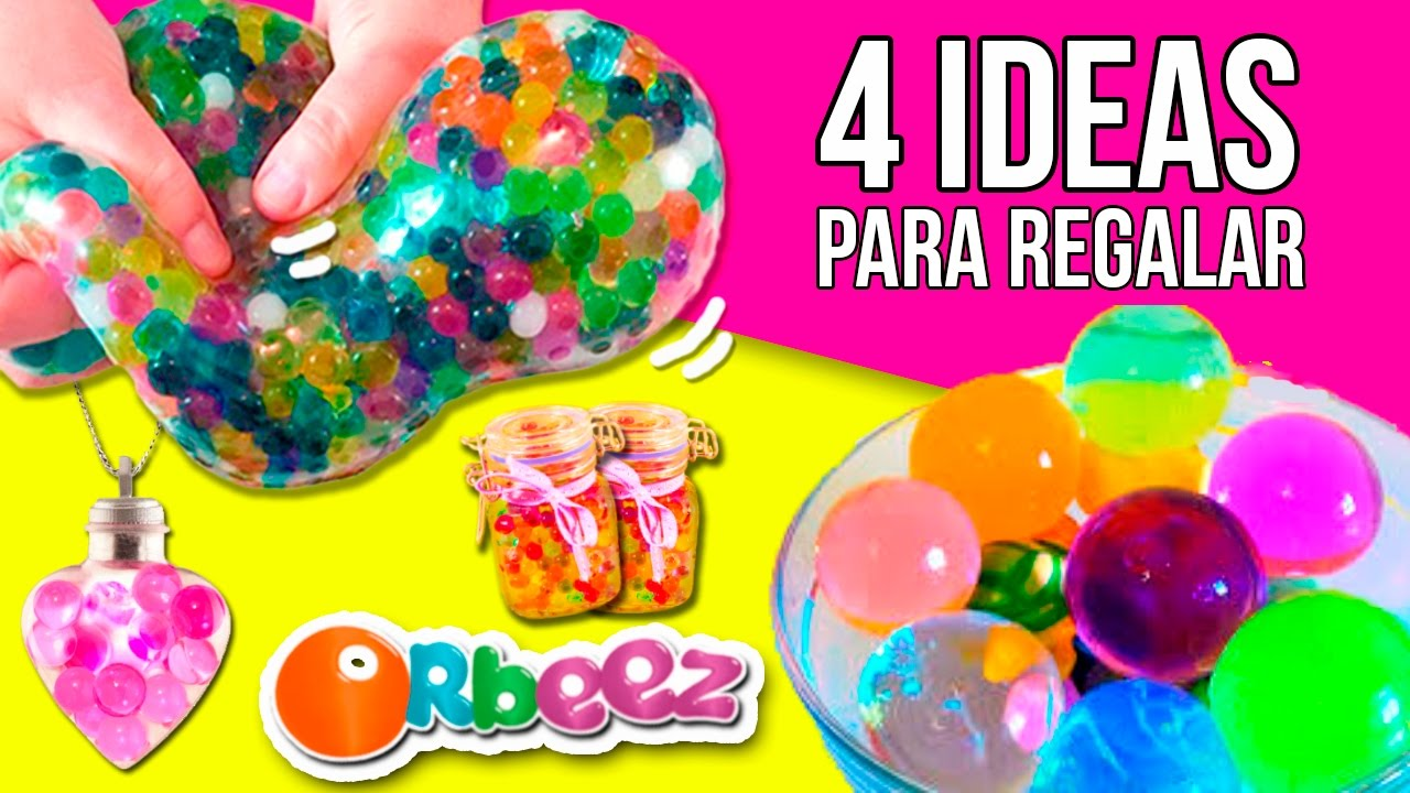 4 ideas para regalar con orbeez amigo invisible for Cosas especiales para regalar