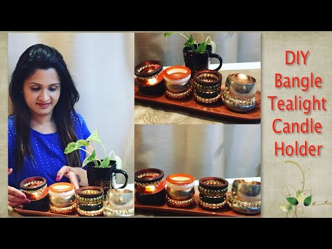 DIY | How to make Decorative Tealight Candle Holder using old bangles !!!