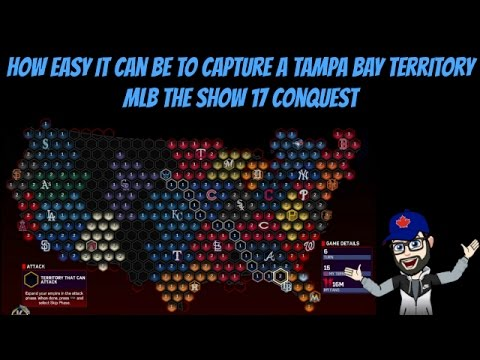 How Easy It Is To Capture a Tampa Bay Territory in Conquest [MLB The Show 17 TUTORIAL]