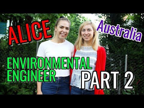 EXTRAS // Alice the ENVIRONMENTAL ENGINEER from Australia