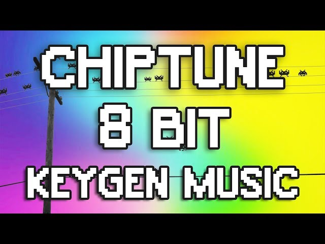►Chiptune|Keygen music|8 Bit Electro Gaming Music Mix◄