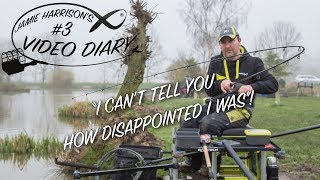 *** Coarse & Match Fishing TV *** Jamie Harrison's Video Diary #3