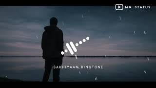 Sakhiyan Ringtone Download || MM Status