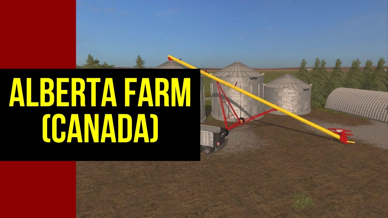 Farming Simulator 17 ALBERTA FARM V10 CANADA YouTube