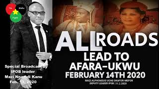 LIVE: Special Broadcast by IPOB leader, Mazi Nnamdi Kanu February 13, 2020
