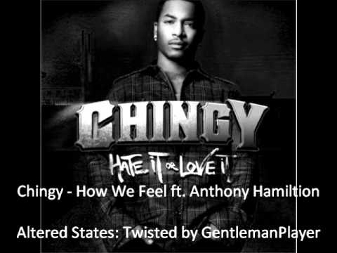 Chingy - How We Feel (Twisted Version)