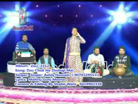 Kashmiri song Zoo chukha zindagi by ashiq husain