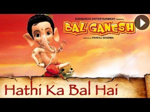 Bal Ganesh - Haathi Ka Bal  Akal  Shakal -  Raj Pandit - Sanchita - Sameer - Pavni