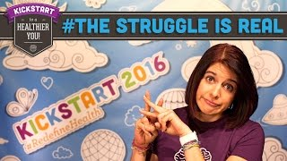 The Struggle is Real (Fit People Problems) - Mind Over Munch Kickstart 2016