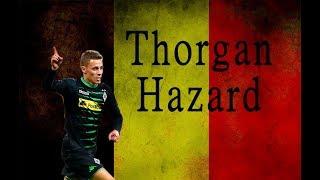 THORGAN HAZARD●Participant of the  World Cup 2018● Belgium team● Best Goals & Skills Ever●HD