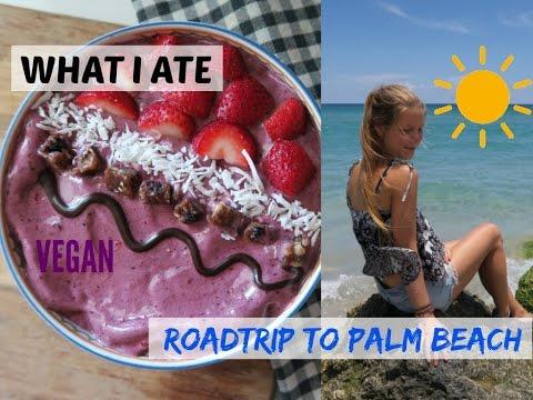 ROADTRIP TO PALM BEACH, FLORIDA☀ | WHAT I ATE [VEGAN]