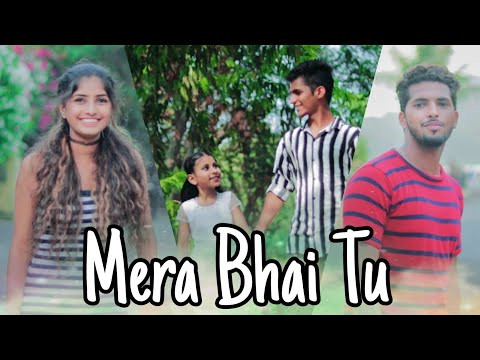 Mera Bhai Tu | Brother Sister | Heart Touching Video | Singer-NAVED | Maahi Queen