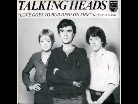 "Talking Heads ""Love Goes To Building On Fire"""