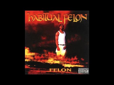Habitual Felon - Bigger Baller