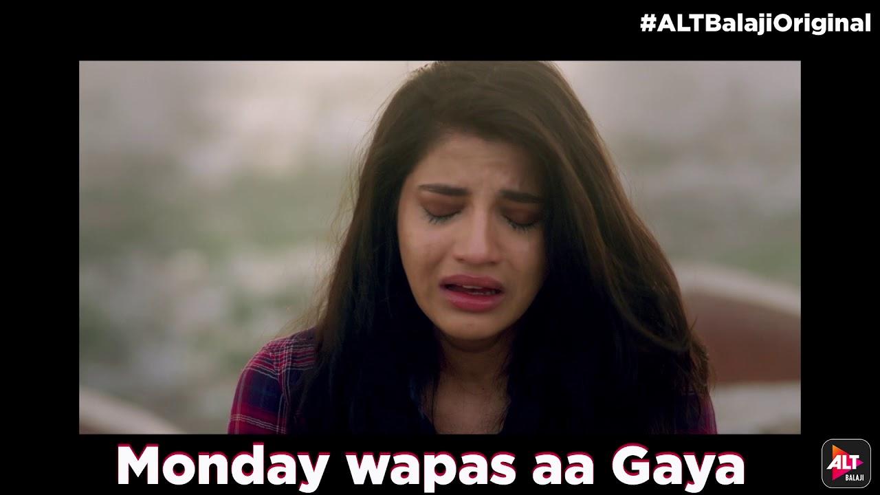 Dev DD | Asheema Vardaan | There is no #MondayMotivation here    | ALTBalaji