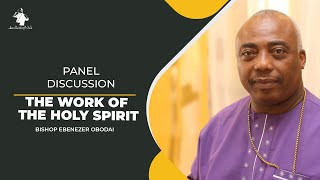 The Discussion | The Work of The Holy Spirit | 2nd August, 2020