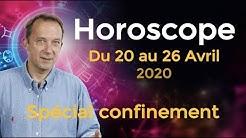 Horoscope Semaine du 20 Avril 2020