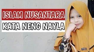 Islam Nusantara kata Neng Nayla thumbnail