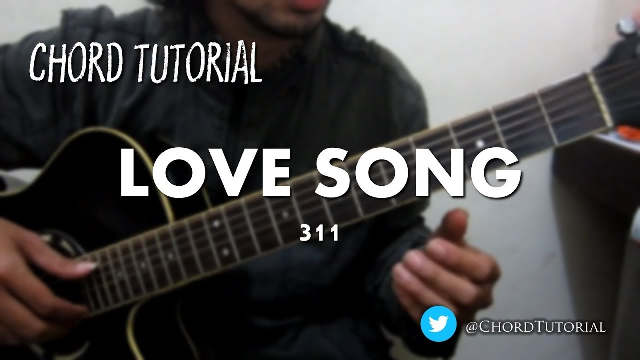 Love song 311 chord youtube love song 311 chord hexwebz Choice Image