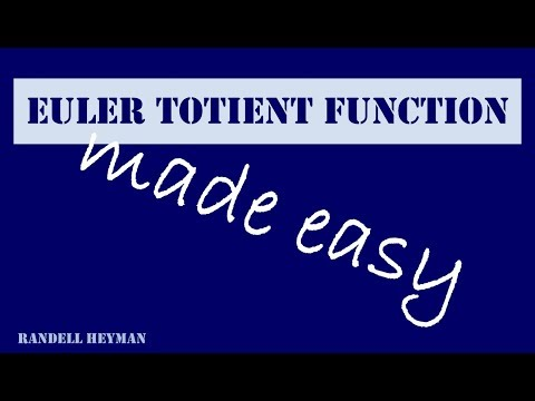 Euler totient function made easy