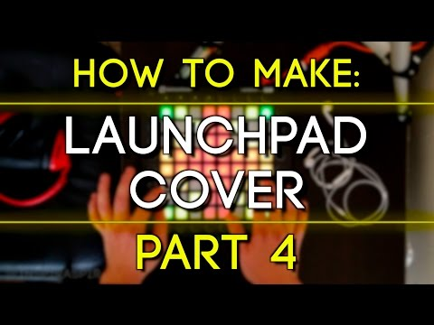 How to Make a Launchpad Cover (Part 4): MIDI Effect Lights/Chain-Based Light Effects