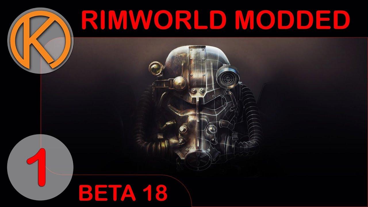 RimWorld Beta 18 Modded | FALLOUT WASTELAND - Ep  1 | Let's Play RimWorld  Beta 18 Gameplay