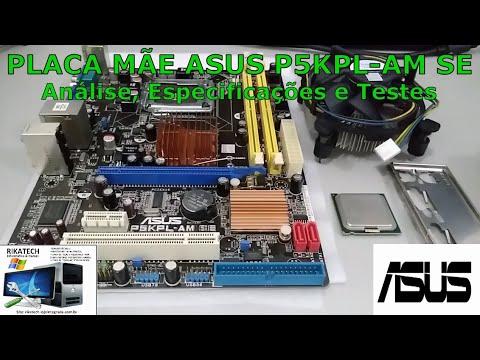 Placa mãe Asus P5KPL-AM SE - Análise, Especificações e Testes