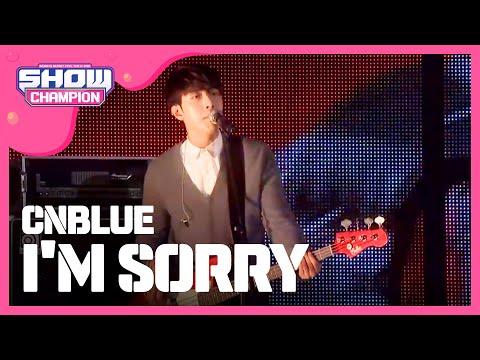 CNBLUE - I'm Sorry [쇼챔피언 KMF] 161회 150930
