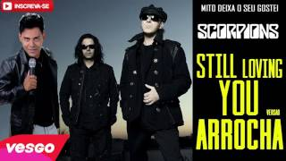 Scorpions Still Loving You VERSÃO ARROCHA