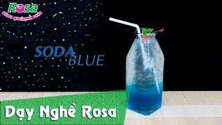 Hướng dẫn làm Soda Blue Curacao