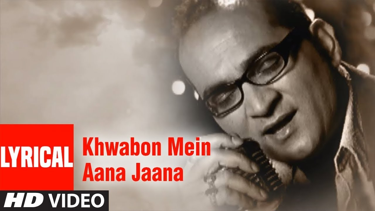 Khwabon Mein Aana Jaana Lyrical Video Song | Lamahe |  Abhijeet Bhattacharya