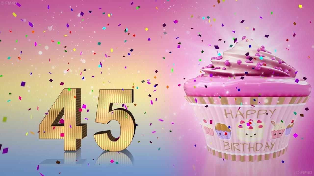 45 Geburtstag Spruchebilder Und Gluckwunsche