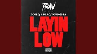 Layin Low
