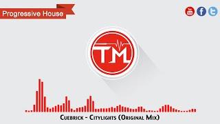 Cuebrick - Citylights (Original Mix)