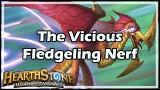 [Hearthstone] The Vicious Fledgeling Nerf thumbnail