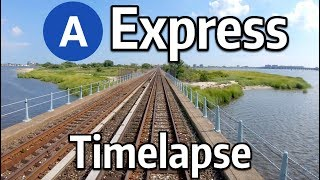 ⁴ᴷ⁶⁰ NYC Subway Timelapse - The A Express to Rockaway Park