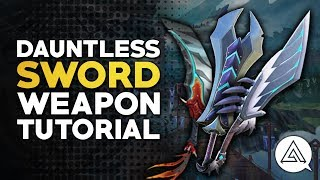 Dauntless | Sword Tutorial