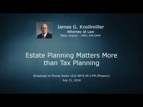 Estate Planning Matters more than Tax Planning (Money Radio)