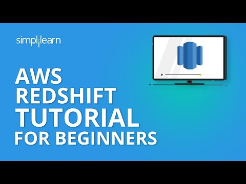 AWS Redshift Tutorial For Beginners | Amazon Redshift Tutorial | AWS Training Video | Simplilearn