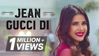 Jean Gucci Di | Gagan Dhillon | Sukh-E Muzical Doctorz | Jaani | Humble Music
