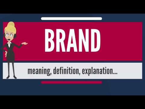What is BRAND? What does BRAND mean? BRAND meaning, definition & explanation