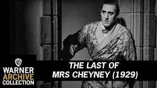 The Last of Mrs Cheyney 1929 (Preview Clip)