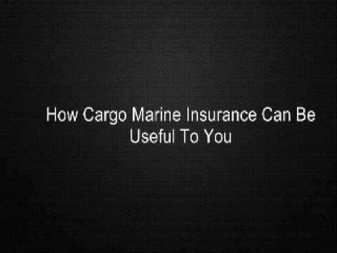 How Cargo Marine Insurance Can Be Useful To You