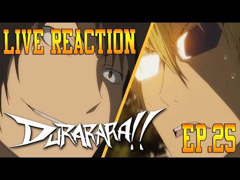Durarara!! Episode 25 Live Reaction & Review - World at Peace