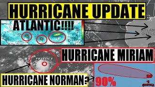 2 MORE HURRICANES FORMING! HURRICANE MIRIAM! ATLANTIC IS WAKING UP FAST!